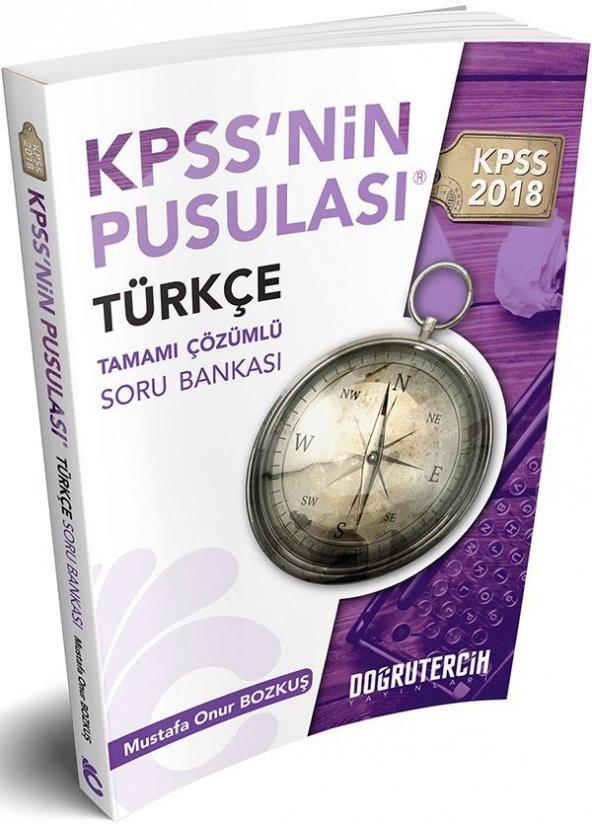 Doğru Tercih 2018 KPSS nin Pusulası Türkçe Tamamı Çözümlü Soru Bankası