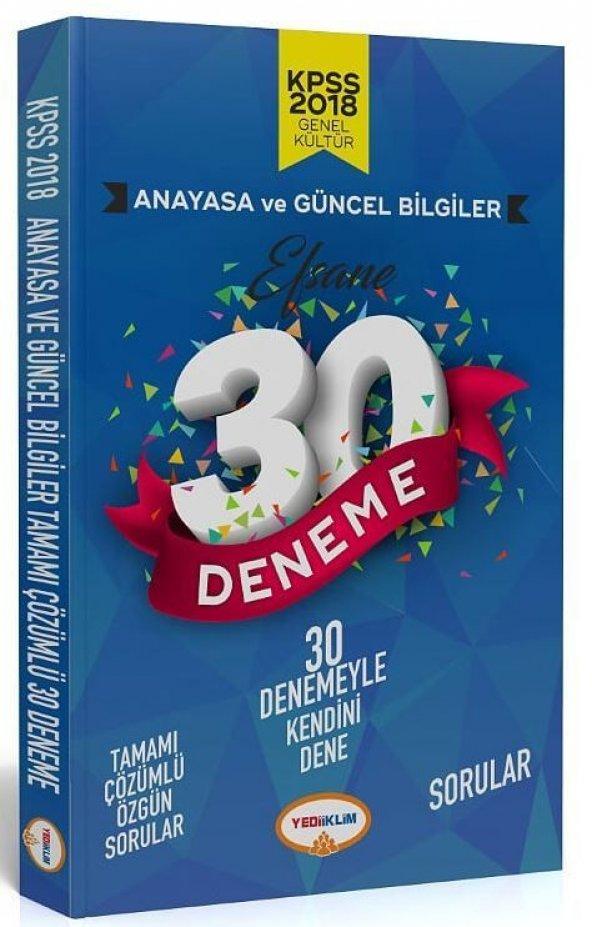 Yediiklim Yayınları 2018 KPSS Anayasa Güncel Bilgiler Tamamı Çözümlü Efsane 30 Deneme