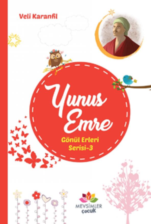 Yunus Emre-Gönül Erleri Serisi 3