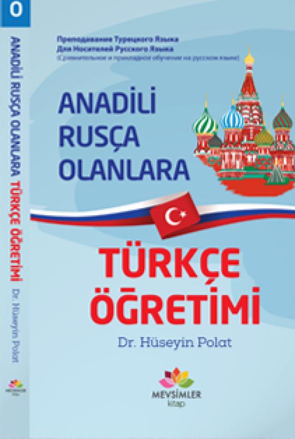 Anadili Rusça Olanlara Türkçe Öğretimi