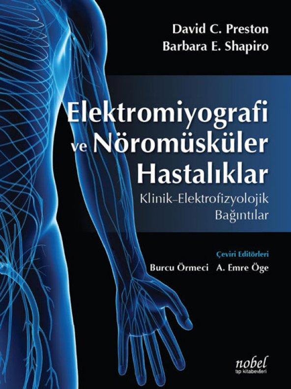 Elektromiyografi ve Nöromüsküler Hastalıklar: Klinik - Elektrofizyolojik Bağıntılar