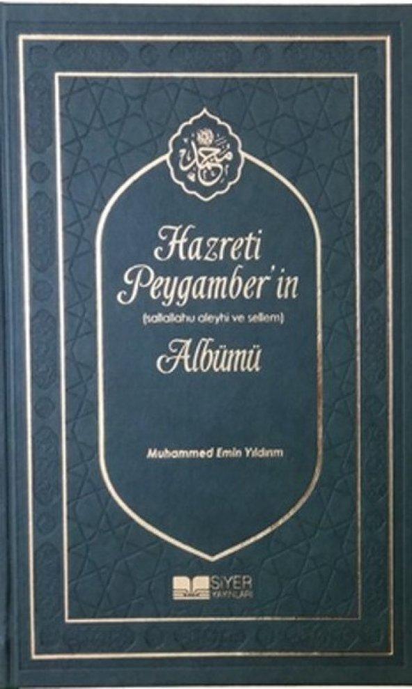 Hazreti Peygamberin Sallahu Aleyhi ve Sellem Albümü
