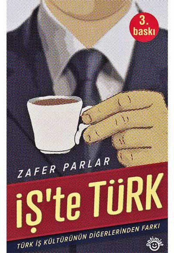 İşte Türk - Türk İş Kültürünün Diğerlerinden Farkı