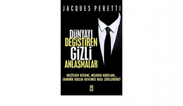 Dünyayı Değiştiren Gizli Anlaşmalar Jacques Peretti - Timaş Yayın