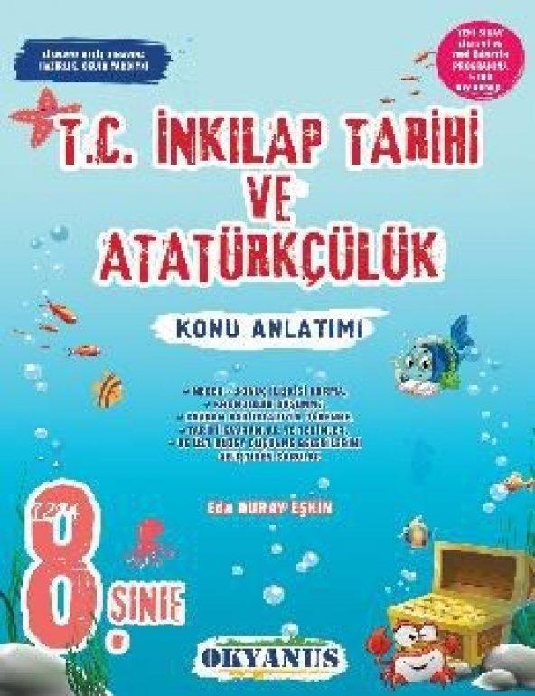 Okyanus Yayınları 8. Sınıf T.C. İnkılap Tarihi Ve Atatürkçülük Konu Anlatımı