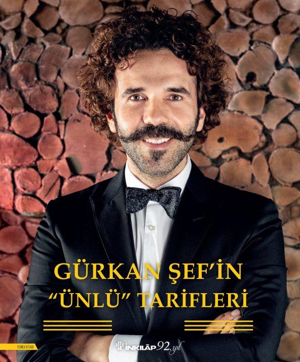 Gürkan Şef'in Ünlü Tarifleri - Gürkan Topçu