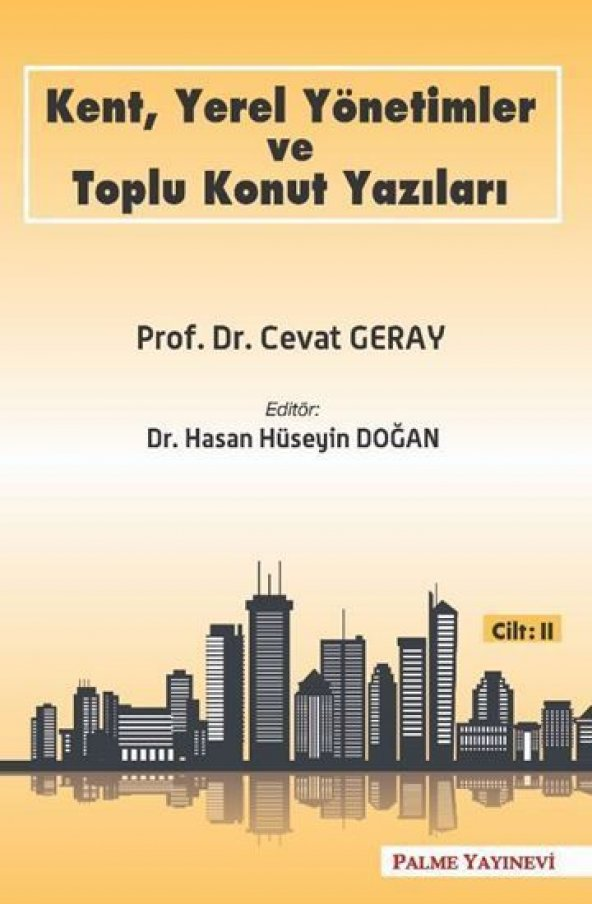 Palme Yayınları Kent, Yerel Yönetimler ve Toplu Konut Yazıları Cilt-2