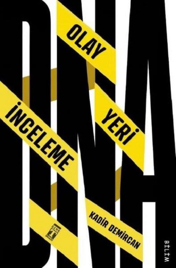 DNA.OLAY YERİ İNCELEME   KADİR DEMİRCAN   TİMAŞ