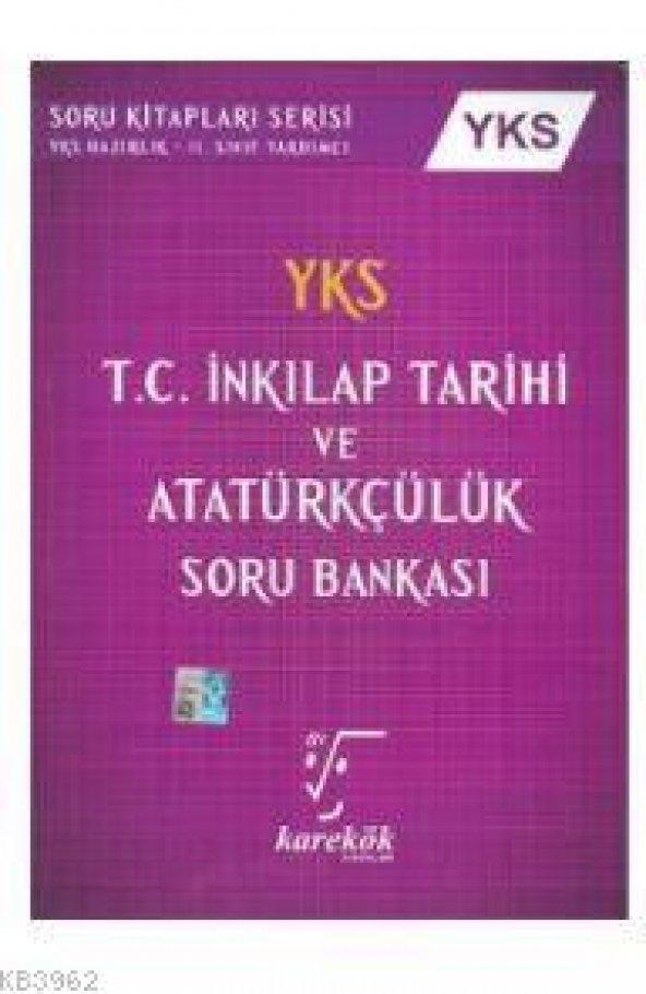 Karekök YKS T.C. Inkılap Tarihi Ve Atatürkçülük Soru Bankası