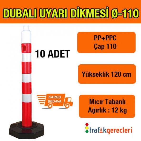 DUBALI UYARI DİKME 110 MM (10 ADET)