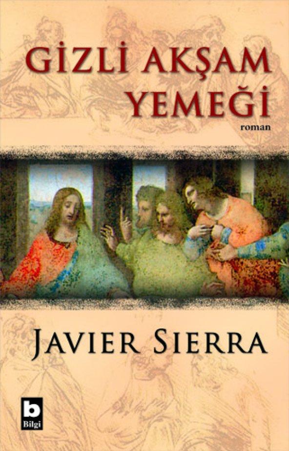 Gizli Akşam Yemeği - Javier Sierra