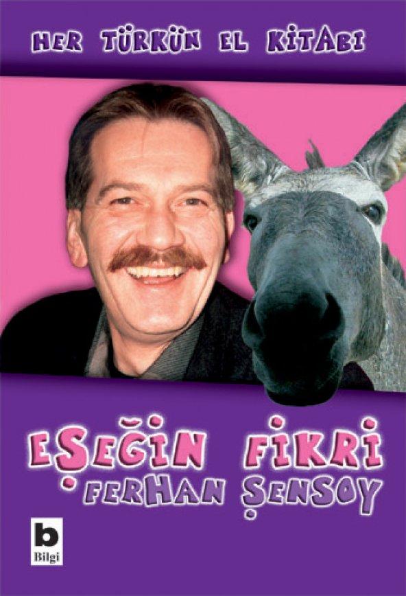 Eşeğin Fikri - Ferhan Şensoy
