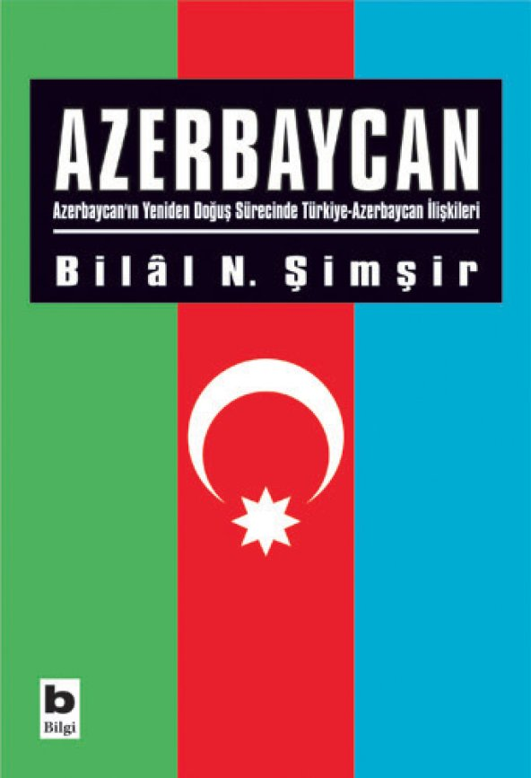 Azerbaycan - Bilâl N. Şimşir