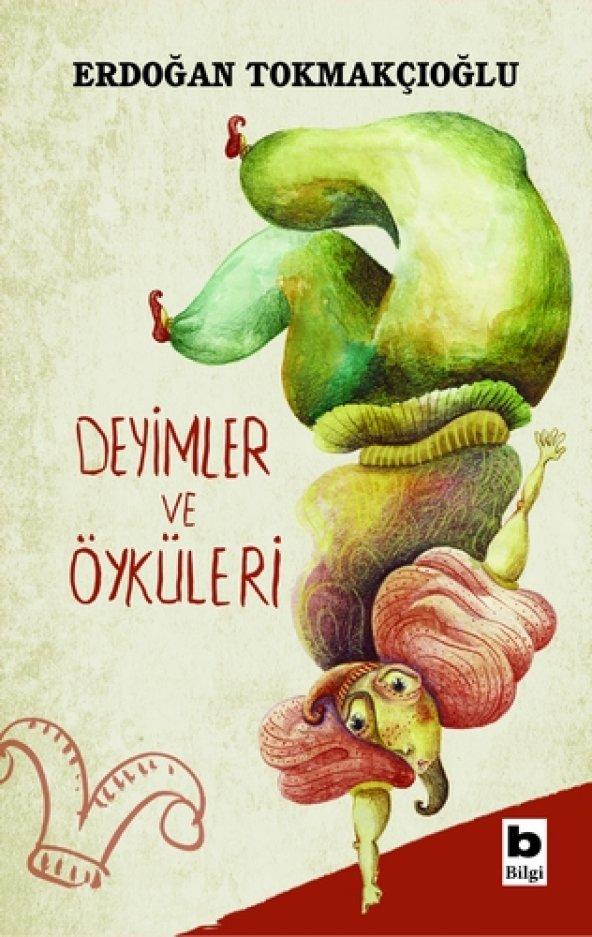 Deyimler Ve Öyküleri - Erdoğan Tokmakçıoğlu