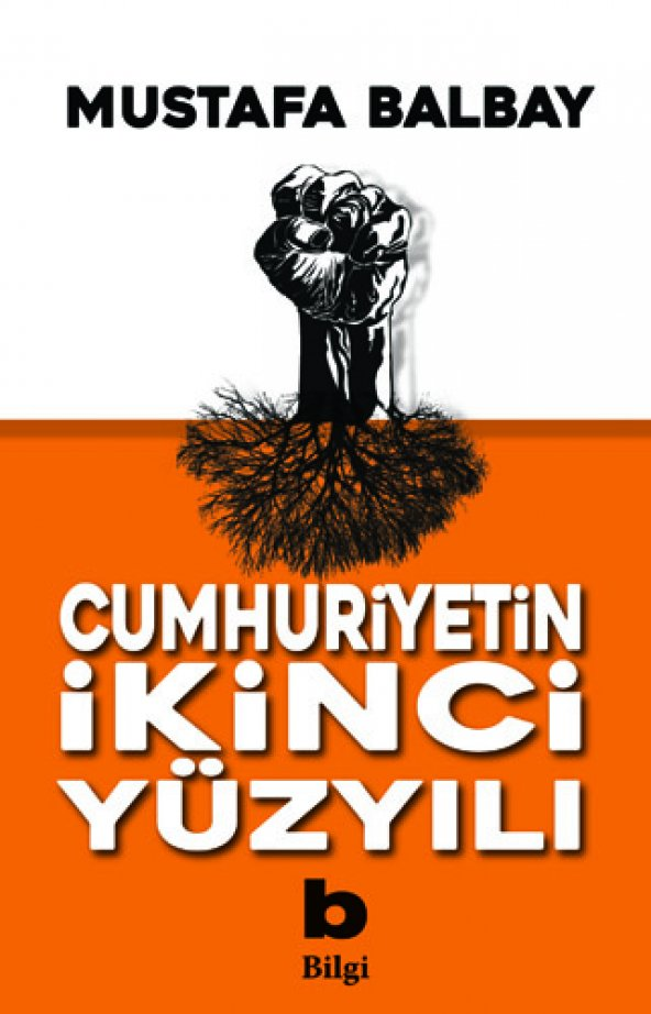 Cumhuriyetin İkinci Yüzyılı - Mustafa Balbay