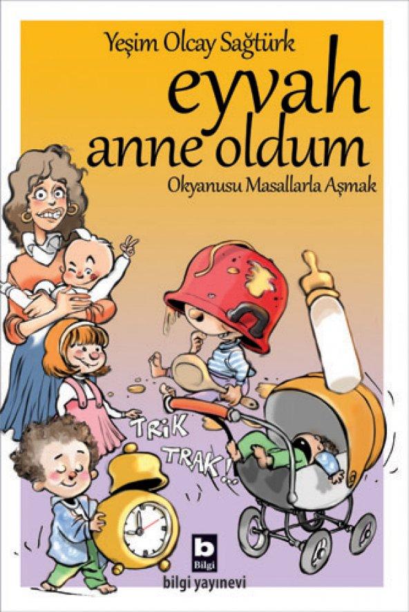 Eyvah Anne Oldum - Yeşim Olcay Sağtürk