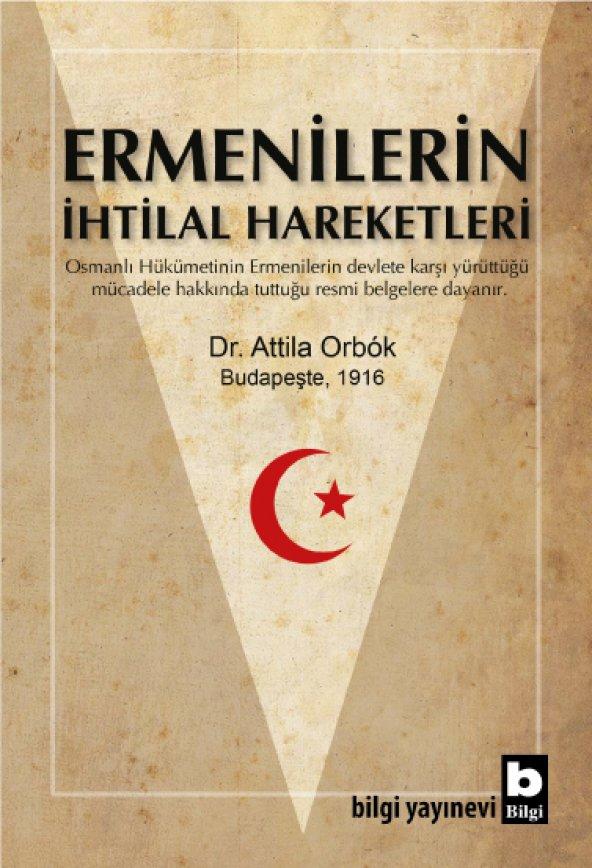 Ermenilerin İhtilal Hareketleri - Attila Orbók