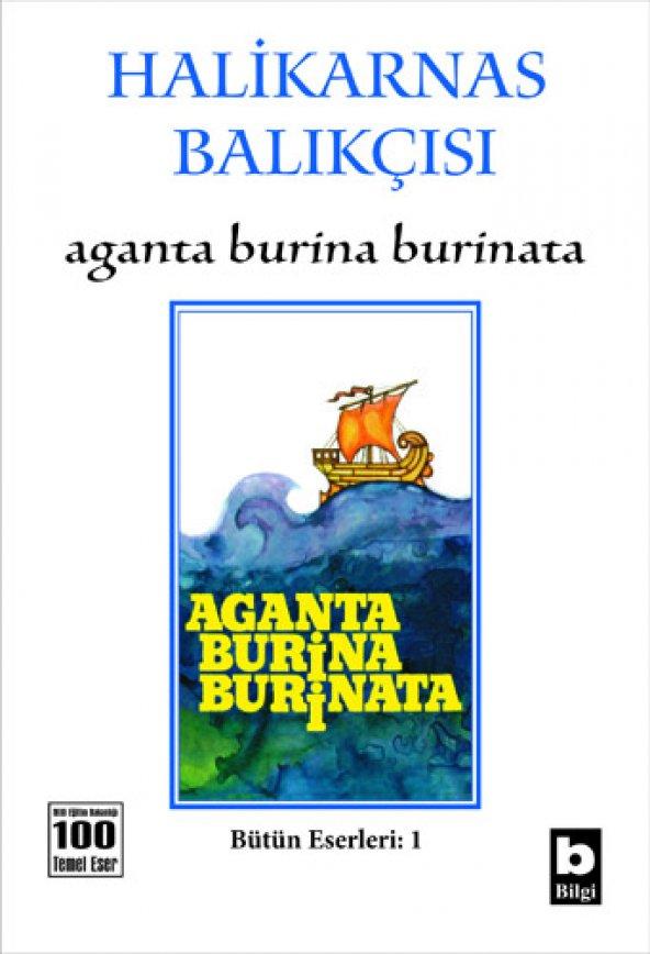 Aganta Burina Burinata - Halikarnas Balıkçısı