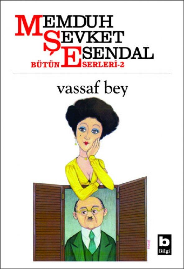 Vassaf Bey - Memduh Şevket Esendal