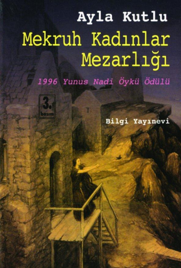 Mekruh Kadınlar Mezarlığı - Ayla Kutlu