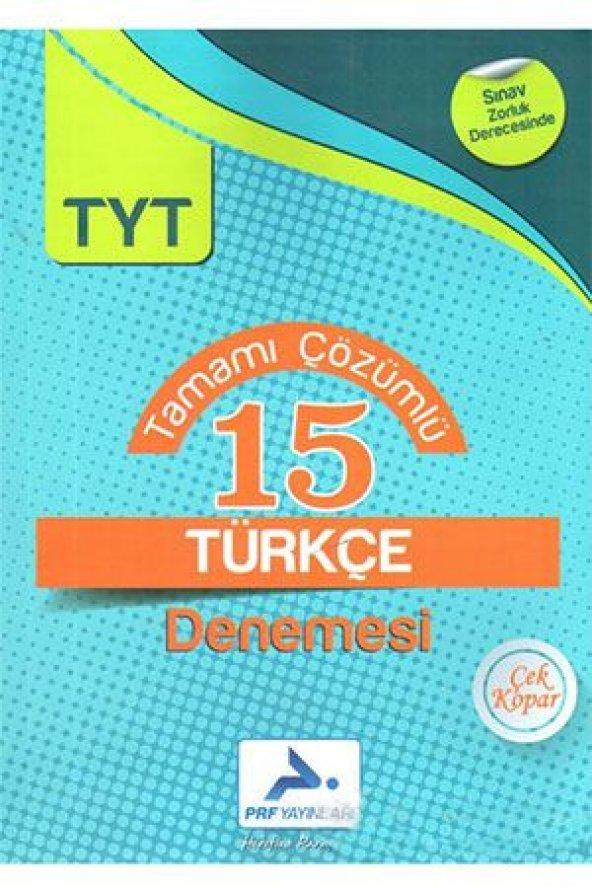 TYT Türkçe Tamamı Çözümlü 15 Denemesi Prf Paraf Yayınları
