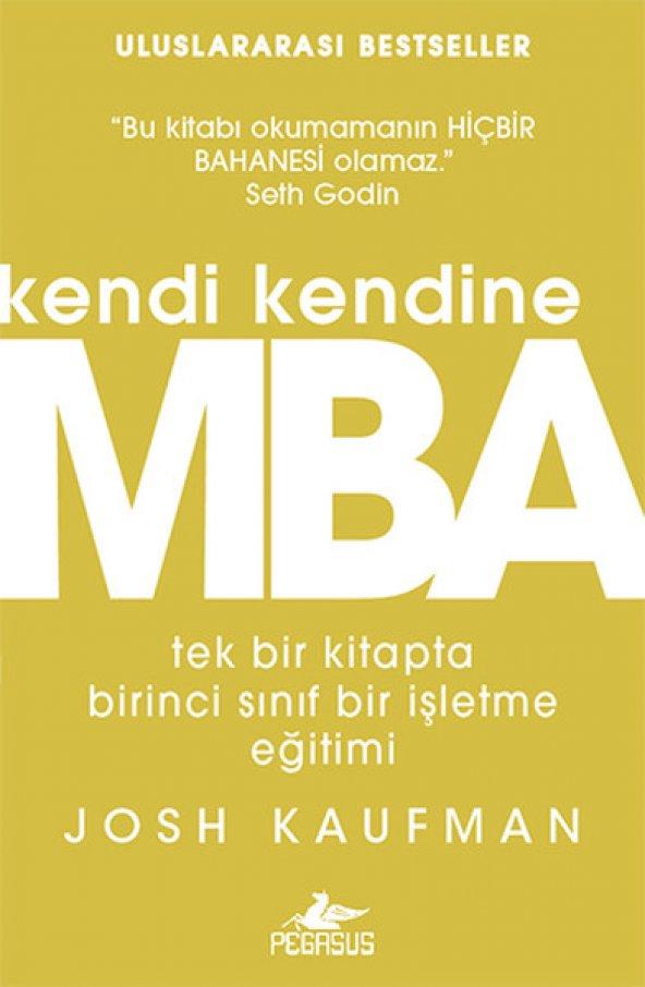 Kendi Kendine MBA: Tek Bir Kitapta Birinci Sınıf İşletme Eğitimi