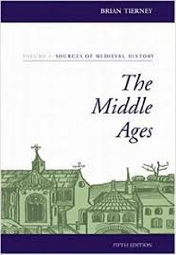 The Middle Ages, Volume I, Sources of Medi History