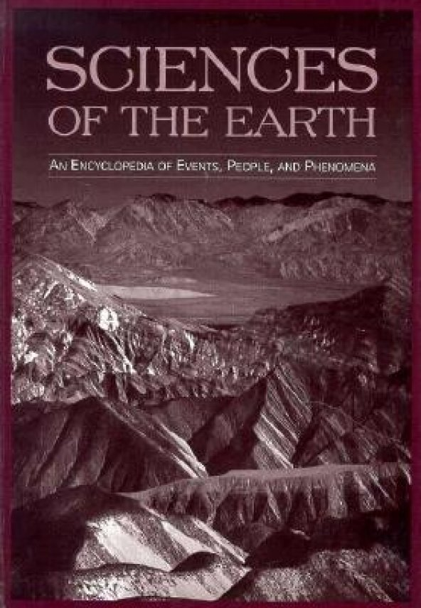 Sciences Of The Earth : An Encyclopedia Of Events, People, And Phenomena