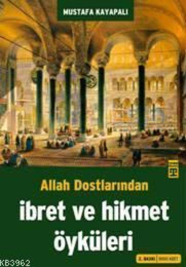 İbret Ve Hikmet Öyküleri - Mustafa Kayapalı