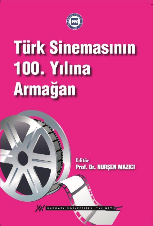 Türk Sinemasının 100. Yılına Armağan