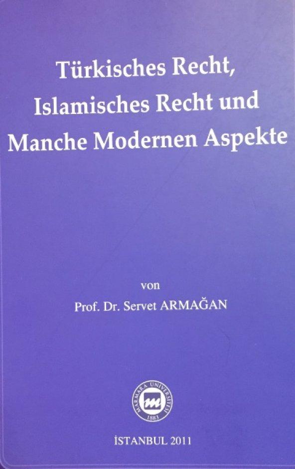Türkisches Recht, Islamisches Recht und Manche Modernen Aspekte