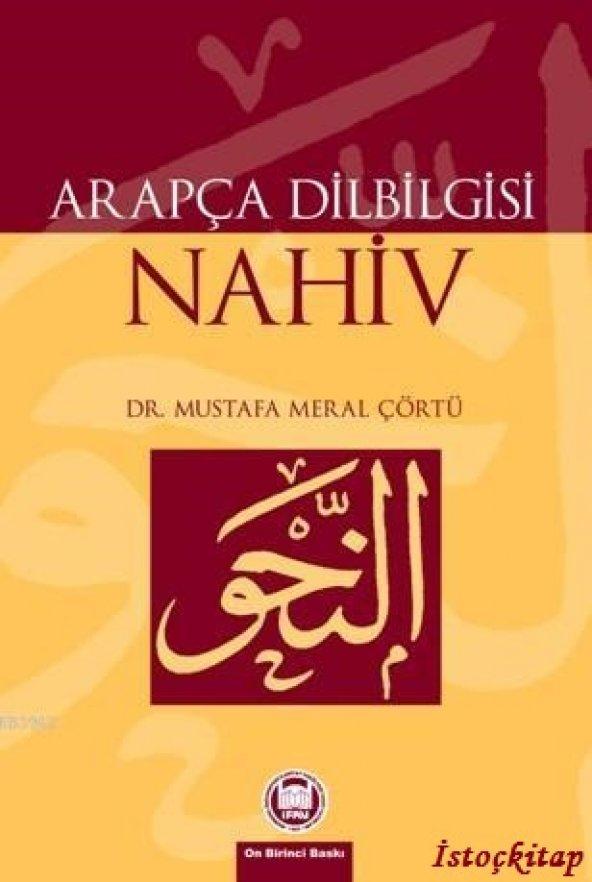 Arap&ccedila Dilbilgisi Nahiv - Mustafa Meral Ç&oumlrtü - İFAV