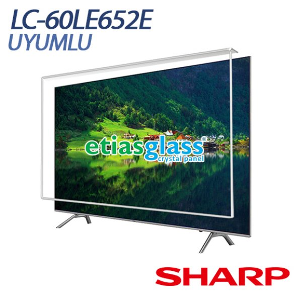 Sharp LC-60LE652E Tv Ekran Koruyucu / Ekran Koruma Camı Etiasglass