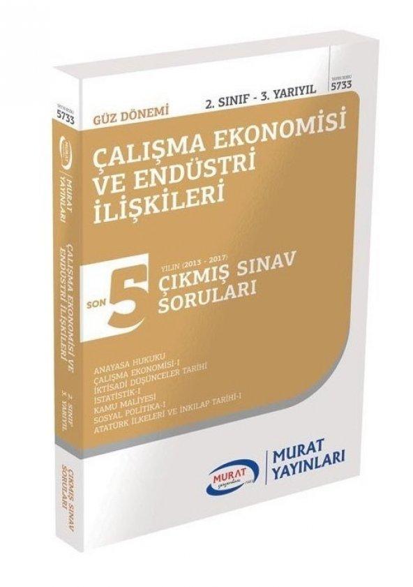 MURAT YAYINLARI 2. Sınıf Güz Çalışma Ekonomisi ve Endüstri İlişkileri Çıkmış Sorular