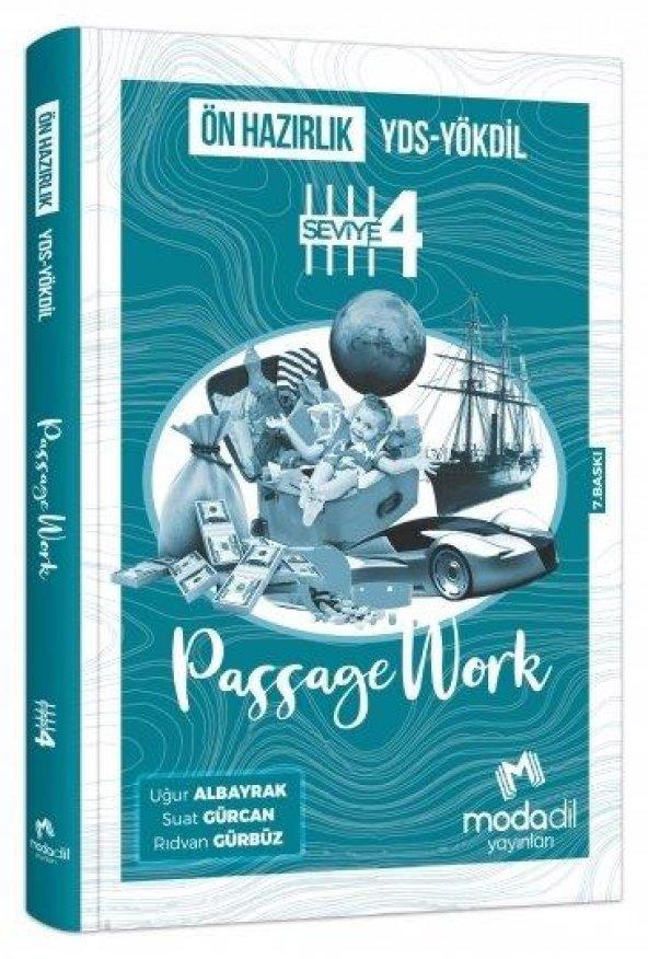 Modadil YDS YÖKDİL PassageWork Ön Hazırlık Seviye-4