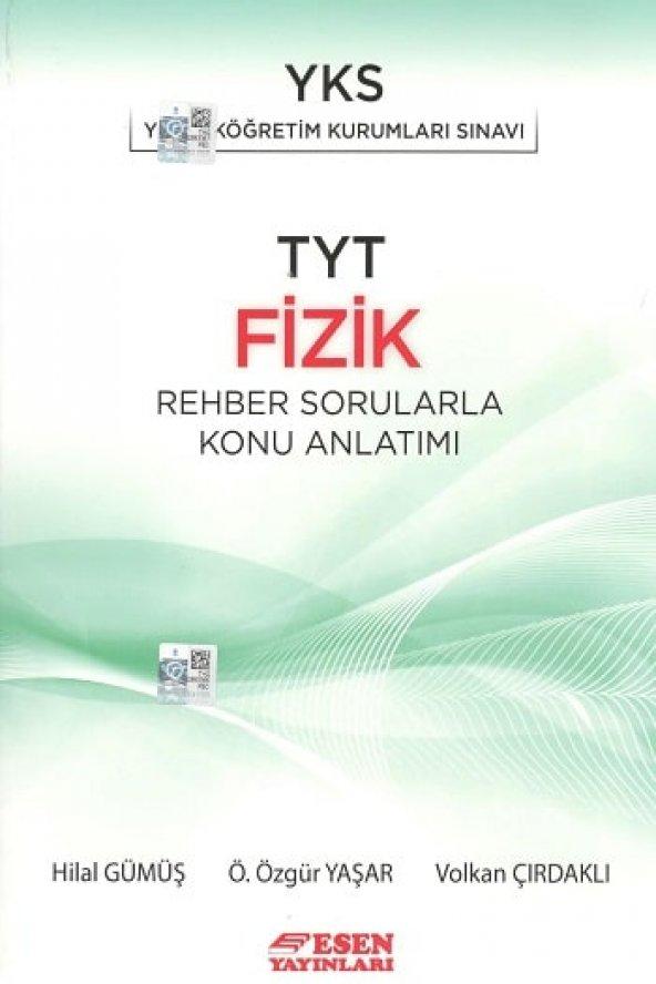 TYT Fizik Rehber Sorularla Konu Anlatımı Esen Yayınları