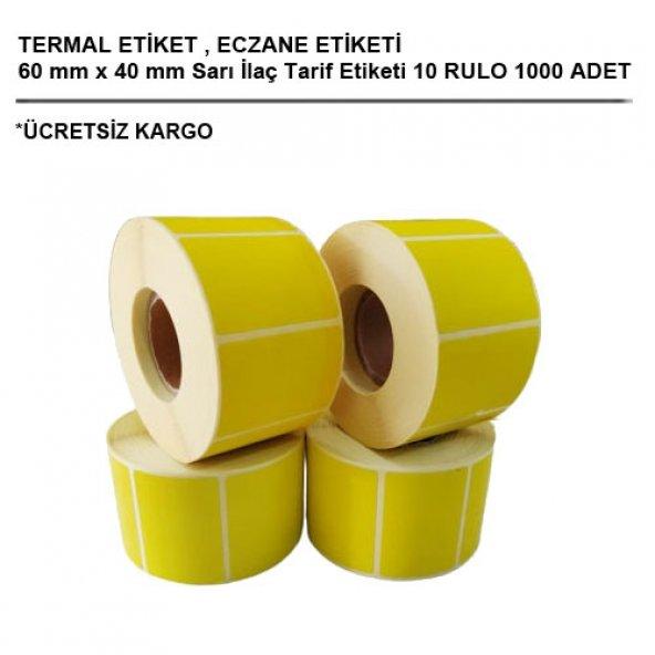 Eczane Etiketi 60 mm x 40 mm Sarı İlaç Tarif Etiketi 10 Rulo 1000 Adet