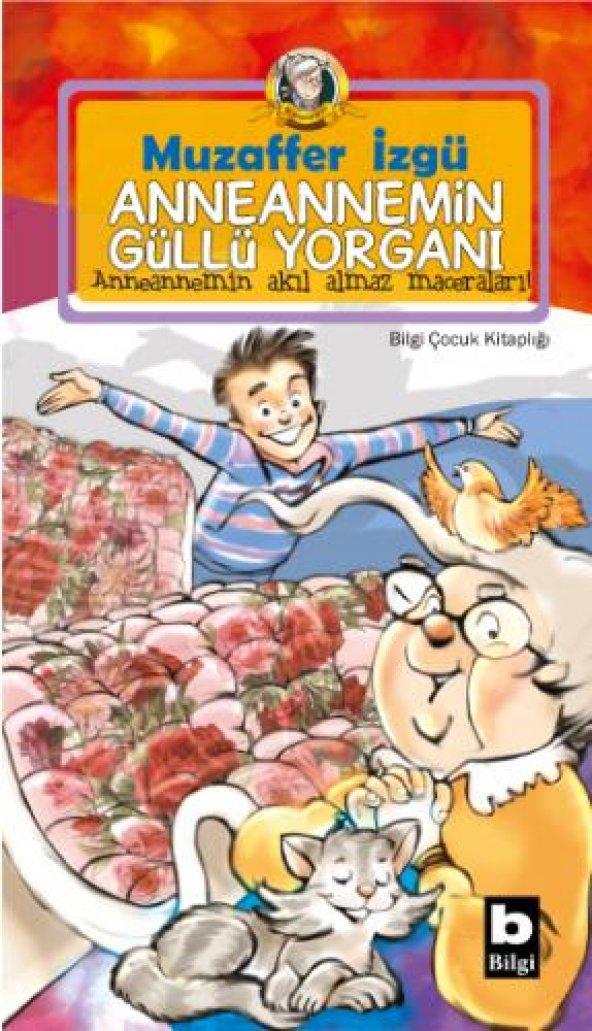 Bilgi yayınevi Anneannemin Güllü Yorganı