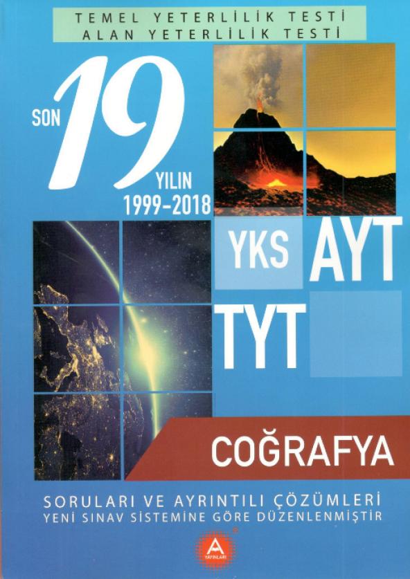 TYT AYT Coğrafya Son 19 Yılın Çıkmış Soruları A Yayınları