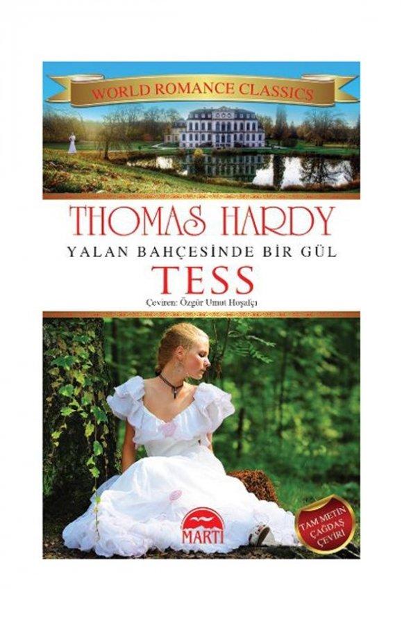 Yalan Bahçesinde Bir Gül Tess - Thomas Hardy