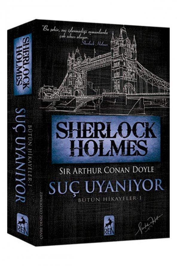 Sherlock Holmes - Suç Uyanıyor - Bütün Hikayeler 1