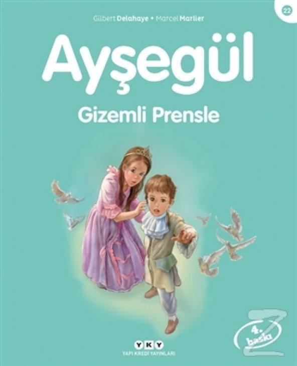 Ayşegül Gizemli Prensle/Gilbert Delahaye,Marcel Marlier