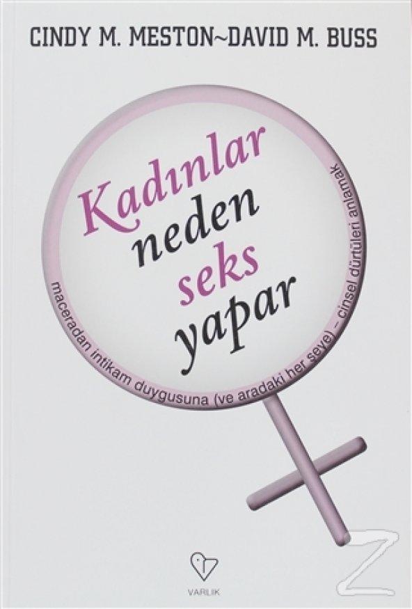 Kadınlar Neden Seks Yapar/Cindy M. Meston,David M. Buss