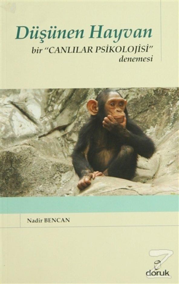 Düşünen Hayvan/Nadir Bencan