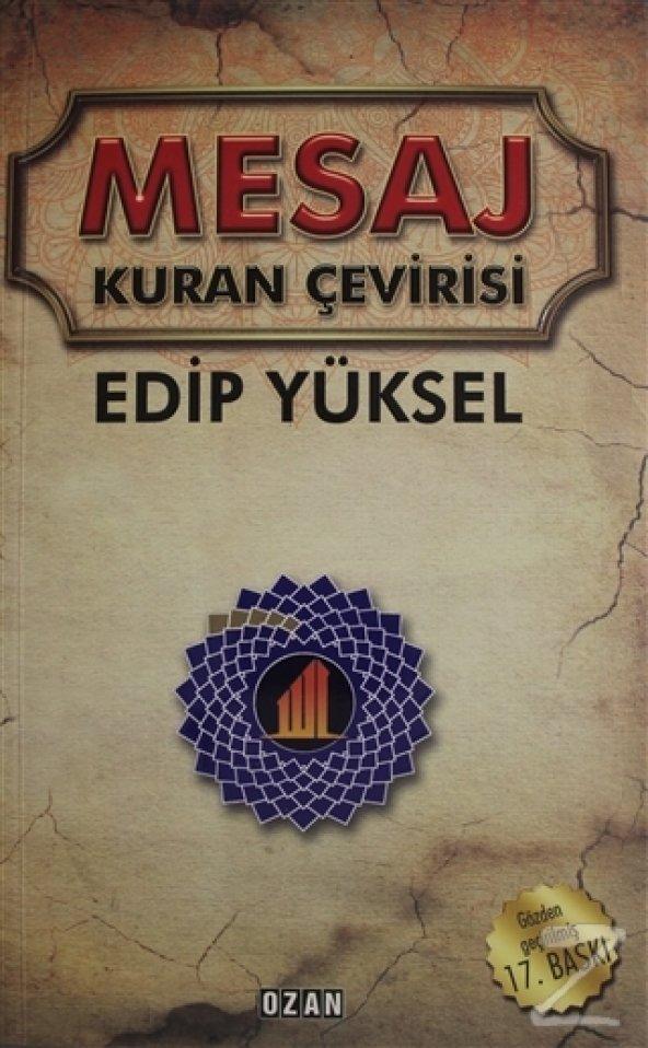 Mesaj - Kuran Çevirisi/Edip Yüksel