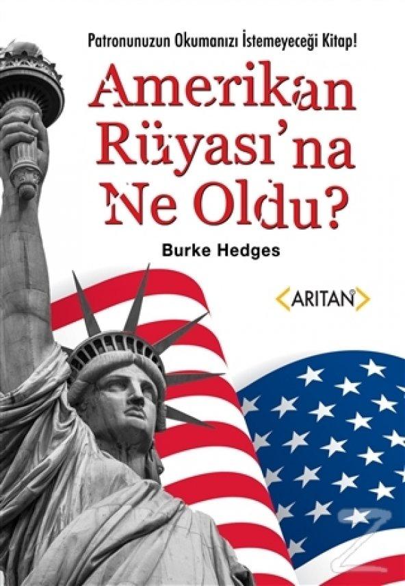 Amerikan Rüyasına Ne Oldu?/Burke Hedges