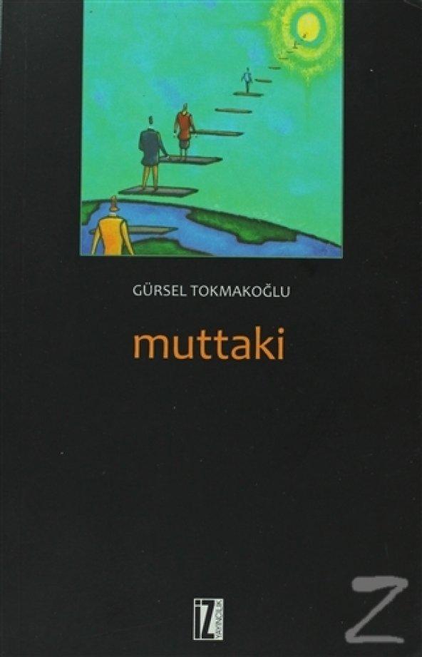 Muttaki/Gürsel Tokmakoğlu