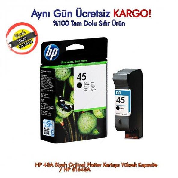 HP 45 SİYAH (BLACK) ORJİNAL KARTUŞ 51645AE