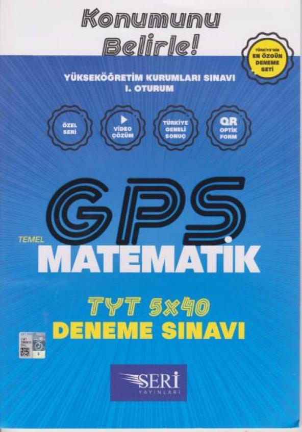 Seri GPS TYT Matematik 5x40 Deneme Sınavı
