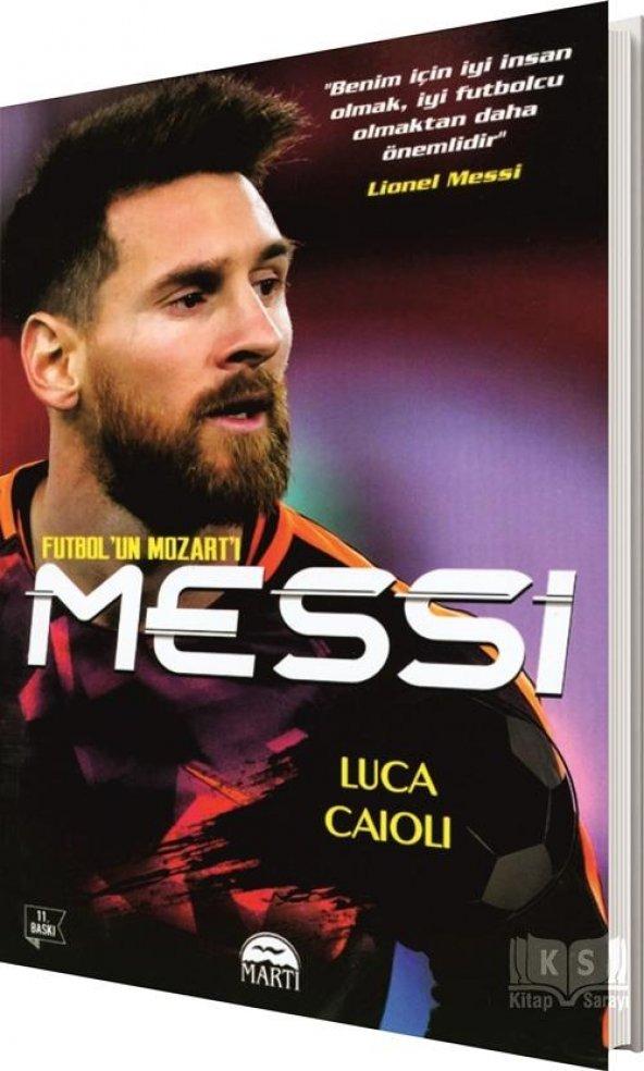 Messi - Futbolun Mozartı - Luca Caioli - Martı Yayınları